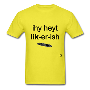 I Hate Licorice T-Shirt - yellow