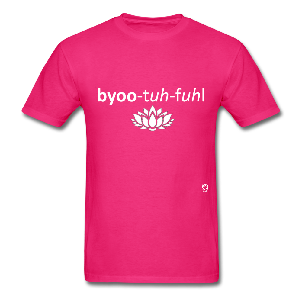 Beautiful T-Shirt - fuchsia