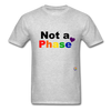 Not a Phase T-Shirt - heather gray