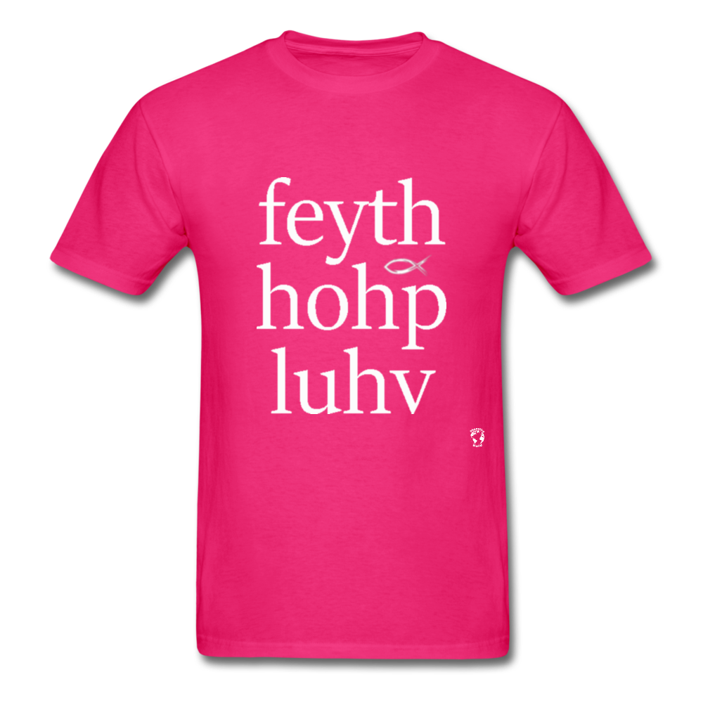 Faith, Hope and Love T-Shirt - fuchsia