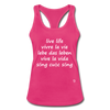 Live Life English, French, German, Spanish, Vietnamese Racerback Tank Top - hot pink