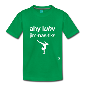 I Love Gymnastics Toddler Premium T-Shirt - kelly green