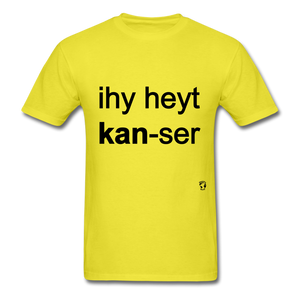 I Hate Cancer T-Shirt - yellow