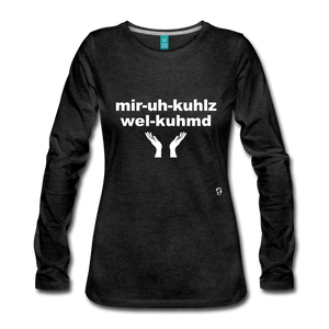 Miracles Welcomed Long Sleeve T-Shirt - charcoal gray
