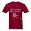 Never Enough Parmesan T-Shirt - burgundy