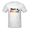Not a Phase T-Shirt - light heather grey