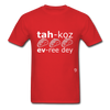Tacos Every Day T-Shirt - red