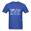 Tacos Every Day T-Shirt - royal blue