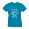 Beauty in Five Languages T-Shirt - turquoise