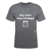 I Love Mayonnaise T-Shirt - mineral charcoal gray