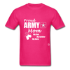 Proud Army Mom T-Shirt - fuchsia