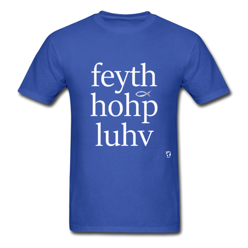 Faith, Hope and Love T-Shirt - royal blue