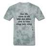 Live Life in Five Languages - grey tie dye