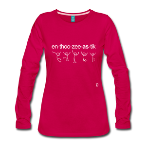 Enthusiastic Long Sleeve T-Shirt - dark pink