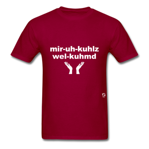 Miracles Welcomed T-Shirt - dark red