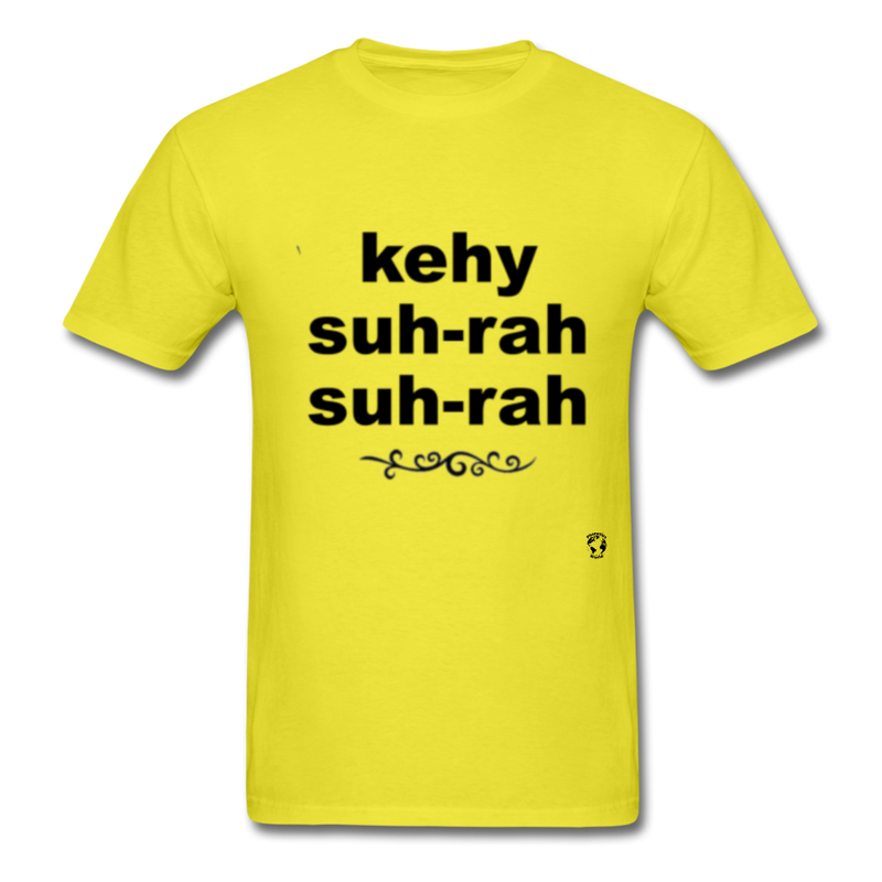 Que Sera Sera T-Shirt - yellow