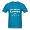 Me Before Coffee T-Shirt - turquoise