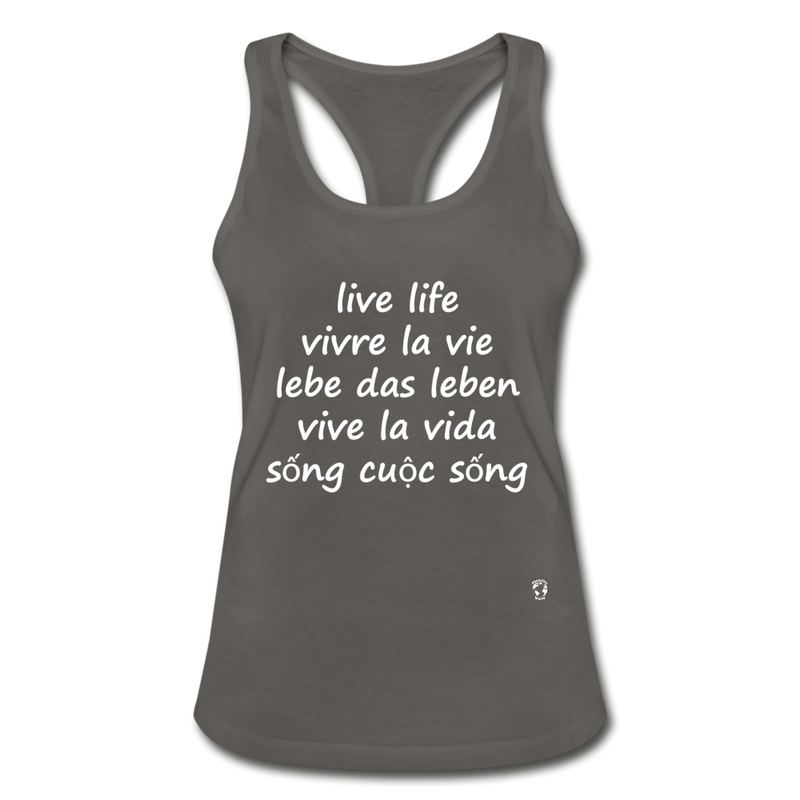 Live Life English, French, German, Spanish, Vietnamese Racerback Tank Top - charcoal