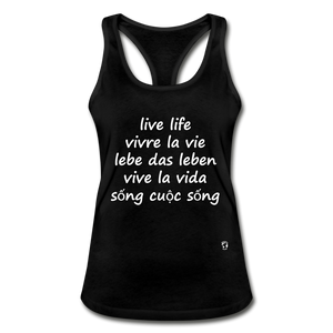 Live Life English, French, German, Spanish, Vietnamese Racerback Tank Top - black