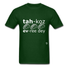 Tacos Every Day T-Shirt - forest green