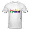 Can't Think Straight T-Shirt - light heather grey