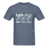 Tacos Every Day T-Shirt - denim