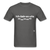 Hilarious T-Shirt - charcoal
