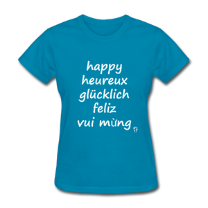 Happy in Five Languages T-Shirt - turquoise