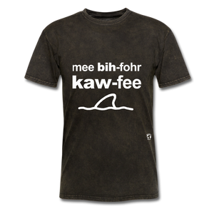 Me Before Coffee T-Shirt - mineral black