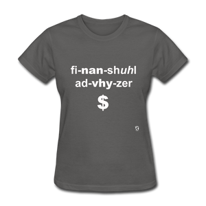 Financial Advisor T-Shirt - charcoal