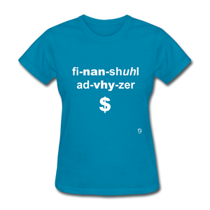 Financial Advisor T-Shirt - turquoise