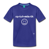 Optimistic Toddler Premium T-Shirt - royal blue