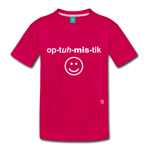 Optimistic Toddler Premium T-Shirt - dark pink