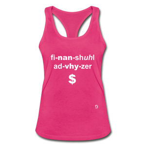 Financial Advisor Women's Racerback Tank Top - hot pink