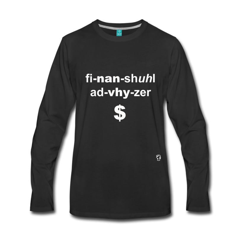 Financial Advisor Premium Long Sleeve T-Shirt - black