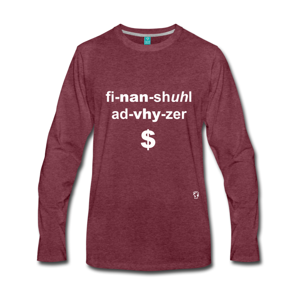 Financial Advisor Premium Long Sleeve T-Shirt - heather burgundy