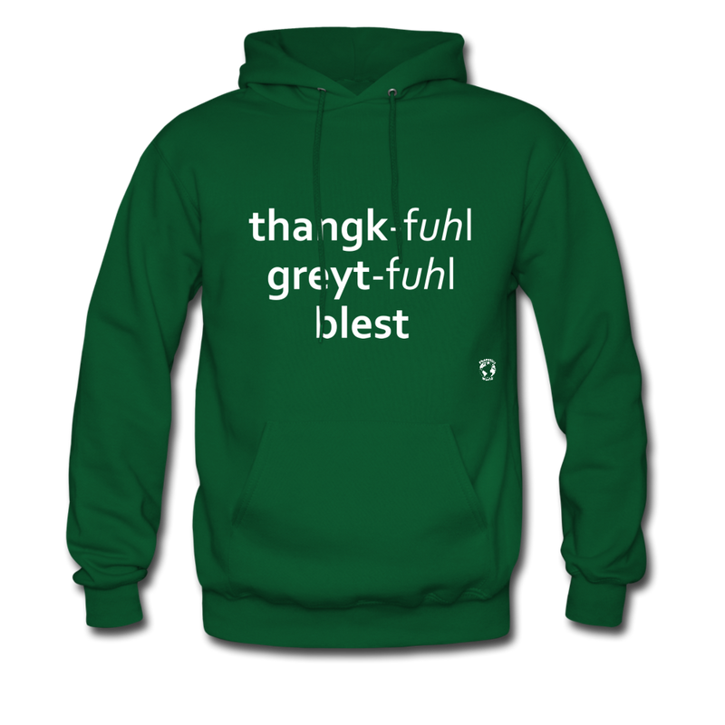 Thankful, Grateful, Blessed Hoodie - forest green
