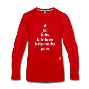 Joy Love Believe Christmas Peace Premium Long Sleeve T-Shirt - red