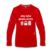 I Love Presents Premium Long Sleeve T-Shirt - red