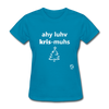 I Love Christmas Women's T-Shirt - turquoise