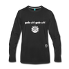 Gobble Gobble Premium Long Sleeve T-Shirt - black