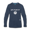 Gobble Gobble Premium Long Sleeve T-Shirt - navy