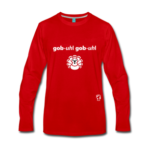 Gobble Gobble Premium Long Sleeve T-Shirt - red