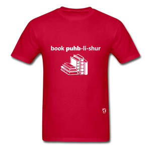 Book Publisher Tagless T-Shirt - red