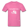Book Publisher Tagless T-Shirt - hot pink