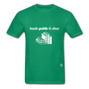 Book Publisher Tagless T-Shirt - kelly green