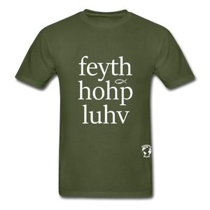 Faith, Hope, Love Hanes Adult Tagless T-Shirt - military green