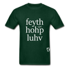 Faith, Hope, Love Hanes Adult Tagless T-Shirt - forest green