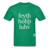 Faith, Hope, Love Hanes Adult Tagless T-Shirt - kelly green