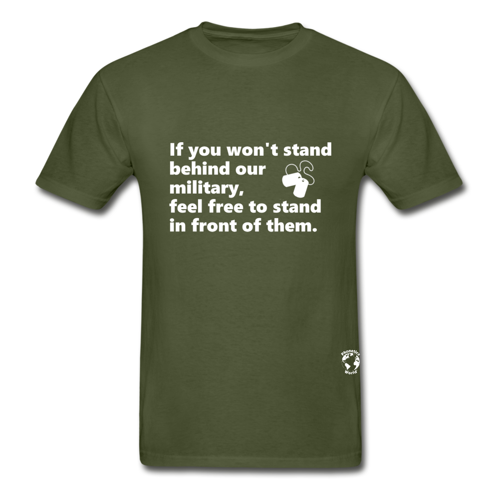 Stand Behind our Military T-Shirt - military green